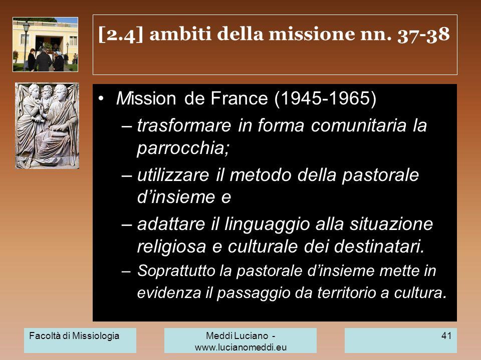 [2.4] ambiti della missione nn. 37-38